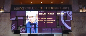 Thich Nhat Hanh sign at Sony Centre